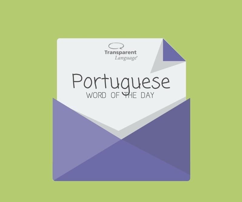 Brazilian Portuguese Word of the Day